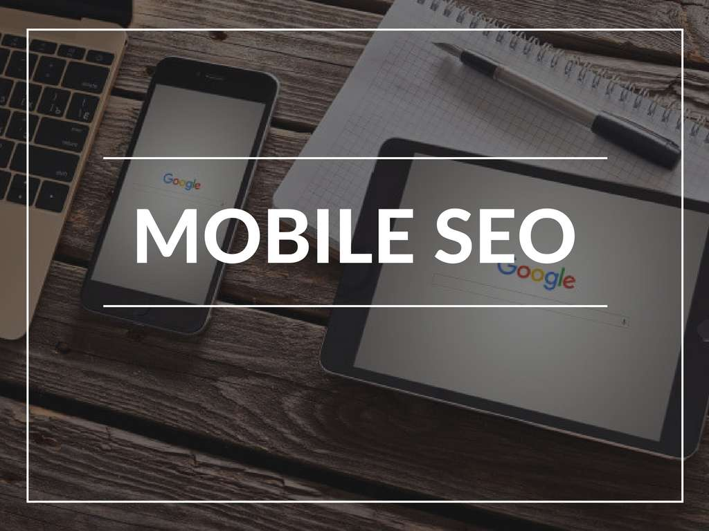 SEO optimization for mobile devices: your best strategy for the rest of 2017