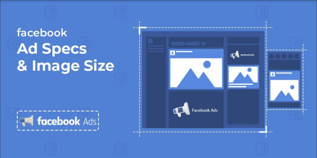 Facebook Ad Specs and Image Sizes 2019 - betacompression.com